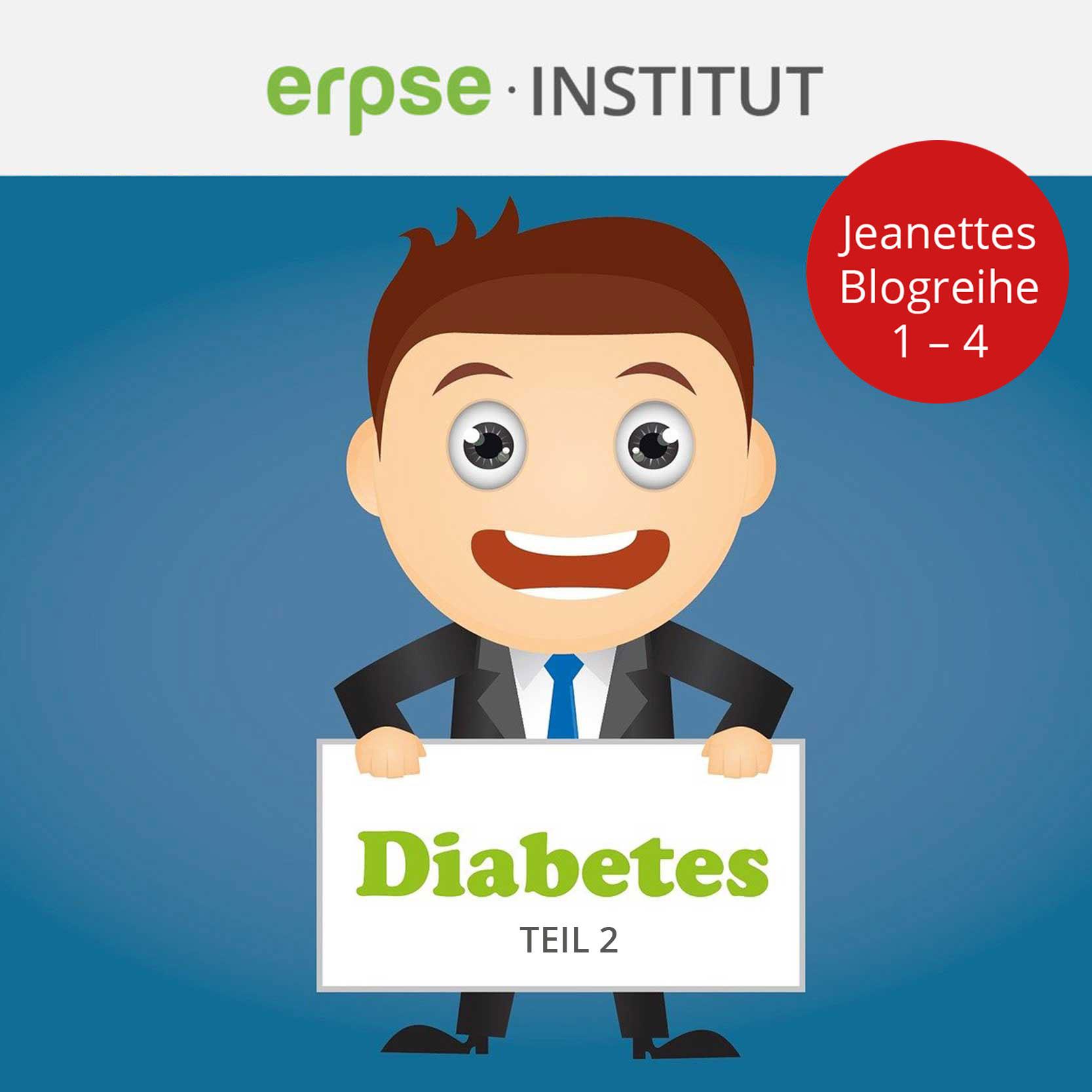 erpse-Blog_Postbild-Diabetes_Teil-2
